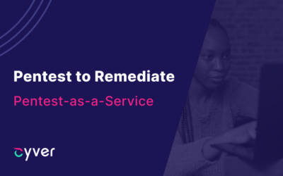 Pentest to Remediate with Pentest-as-a-Service