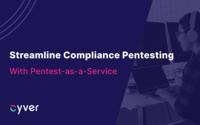 How Pentest-as-a-Service Streamlines Compliance Pentesting
