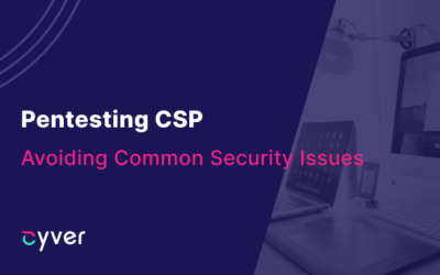 Pentesting CSP: Avoiding Common Security Issues for a Safer Website