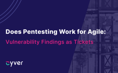 Making Agile Pentesting Work with Findings as Tickets