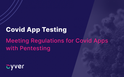 Covid App Testing – Meeting Regulations for Coronatest and Covid19 Apps with Pentesting